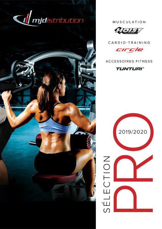 MJ Disitribution Catalogue Selection Professionnelle Hoist Fitness Circle Fitness intenza Tunturi Ivanko 2019-2020